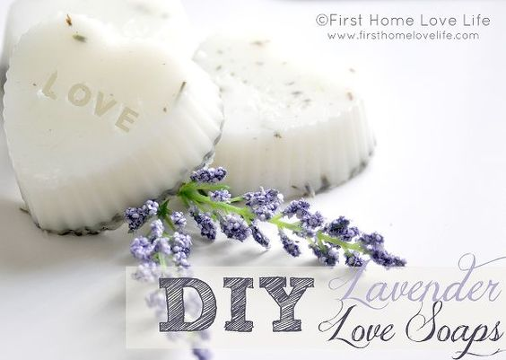 make your own lavender soap, cleaning tips, valentines day ideas