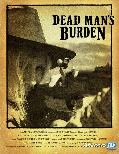 Dead Man's Burden Streaming (2012) SUB-ITA Gratis | Guardarefilm: http://www.guardarefilm.co/streaming-film/9891-dead-mans-burden-2012.html