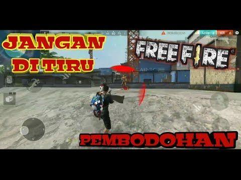 Kebodohan Yang Haqiqi Free Fire Indonesia Youtube Game Youtube