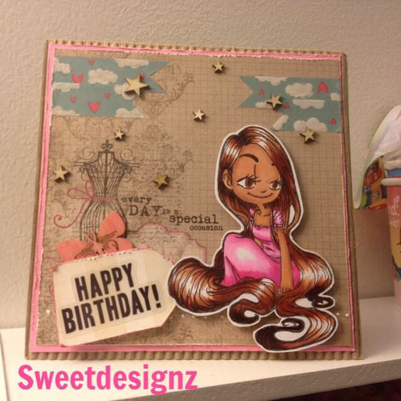 Some odd girl birthday card created by Me