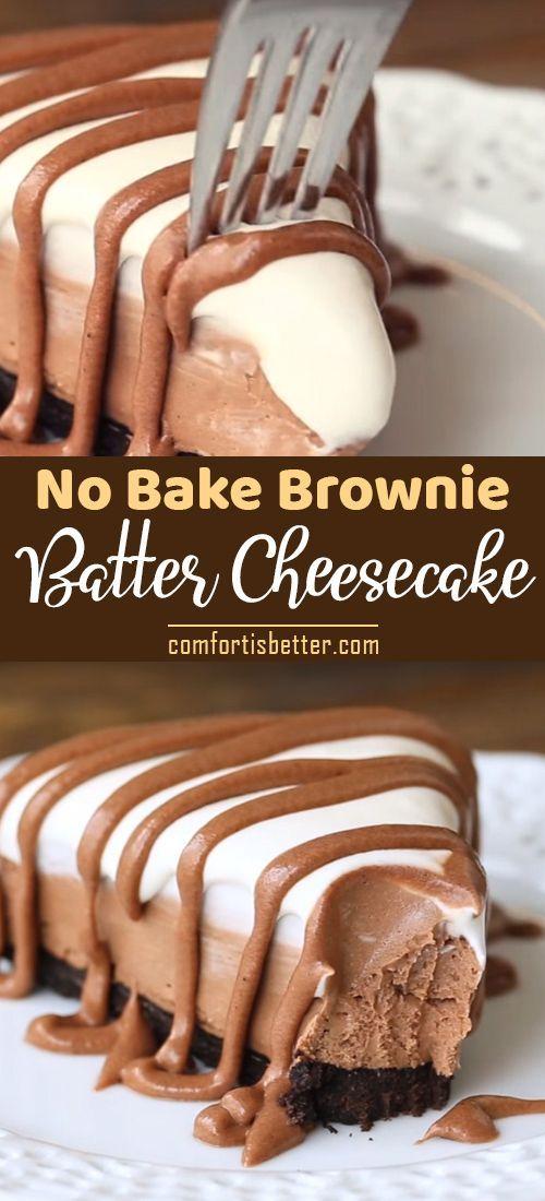 Easy No Bake Brownie Batter Cheesecake Recipe Video Cheesecake Easydessert Bake Batter Brownie Chee In 2020 Easy Cheesecake Recipes Desserts No Bake Brownies