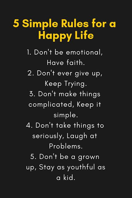 5 Simple Rules For A Happy Life Life Insurance Quotes Happy