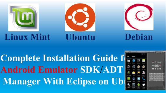 Complete Installation Guide for Android Emulator SDK/ADT Manager With Ec...