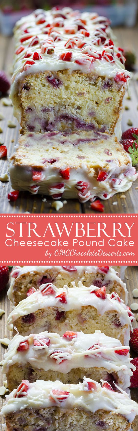 Strawberry Cheesecake Pound Cake Recipe via OMG Chocolate Desserts - Start your spring dessert season with fresh strawberry and delicious pound cake #dessertbreads #neighborgifts #homemadegifts #foodgifts #breadrecipes #flavoredbreads #sweetbreads #holidaybread #bread #homemadebread #simplebreadrecipes #simplebread #simplerecipes