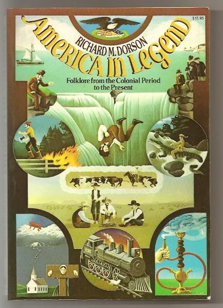 America in Legend: Folklore from the Colonial Period to the Present (GR105.D64)