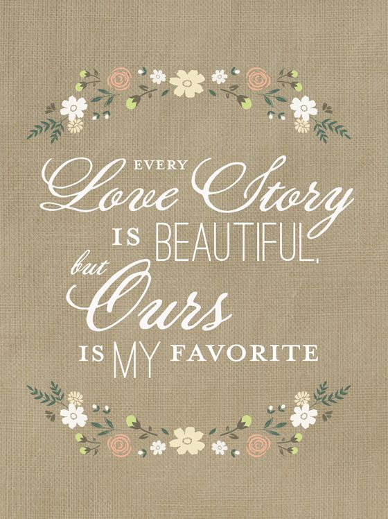 Love story quotes story quotes and free printable wedding on