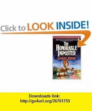 The Honorable Imposter (The House of Winslow #1) (9780871239334) Gilbert Morris , ISBN-10: 0871239337  , ISBN-13: 978-0871239334 ,  , tutorials , pdf , ebook , torrent , downloads , rapidshare , filesonic , hotfile , megaupload , fileserve