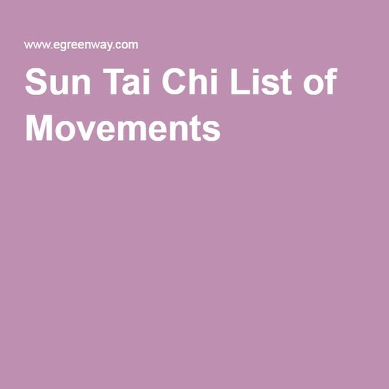 Sun Tai Chi List of Movements