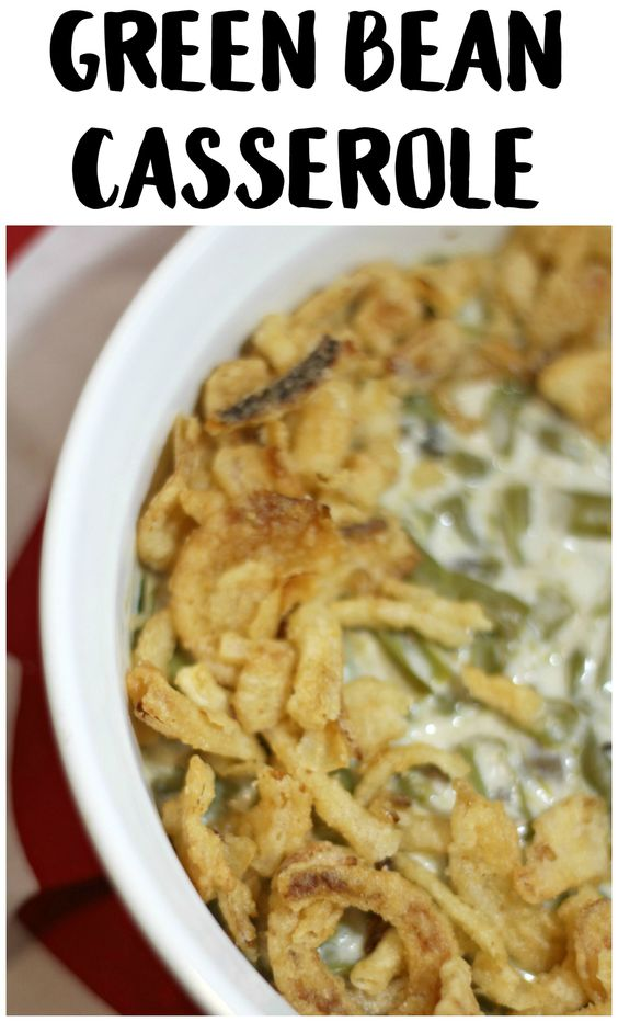 Easy green bean casserole recipe for Easy thanksgiving green bean recipes