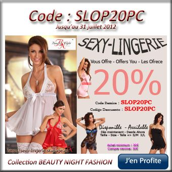 SEXY LINGERIE - 20% sur la collection Beauty Night Fashion => Code: SLOP20PC