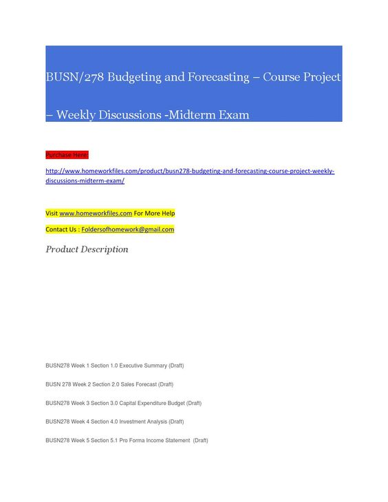 Busn 278 budgeting and forecasting course project weekly discussions midterm exam
