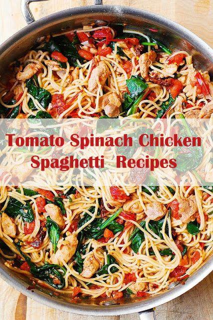 Tomato Spinach Chicken Spaghetti Recipes