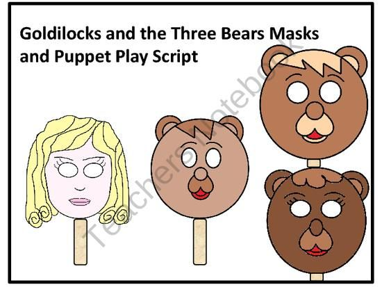 ... Masks goldilocks and the three bears masks and puppet play script