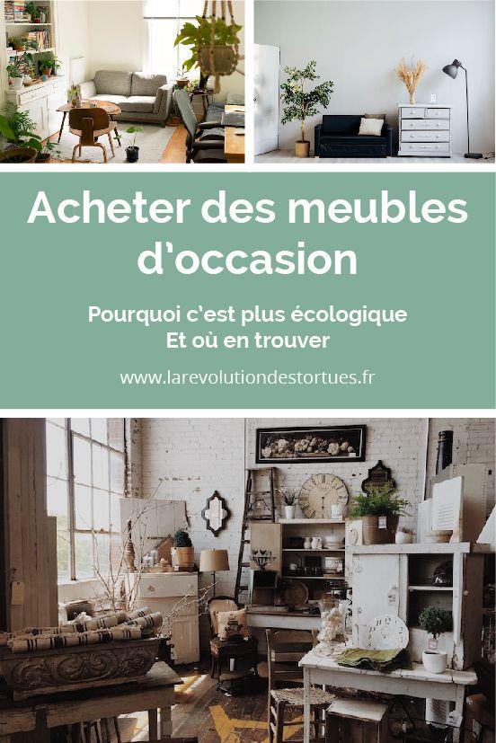 Pourquoi Et Ou Acheter Des Meubles D Occasion Ou Ecologiques Meuble Occasion Mobilier En Carton Vieux Meubles