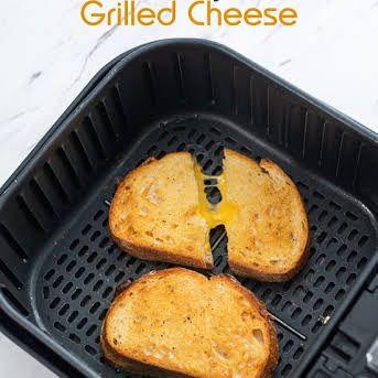 Best Air Fryer Grilled cheese sandwich