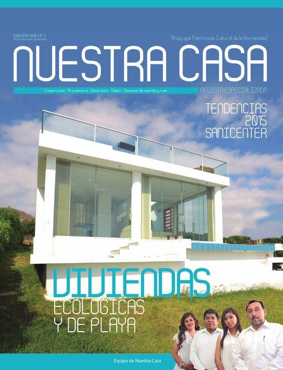 Primera revista de la región sur especializada en arquitectura, decoración, diseño, construcción y opciones inmobiliarias.
