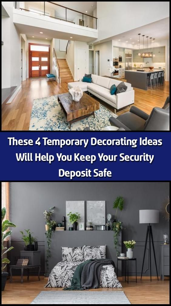 These 4 Temporary Decorating Ideas Will Help You Keep Your Security Deposit Safe Decorating A Rental Can Feel Like A Tedious Task On The One Hand You Want T In 2020