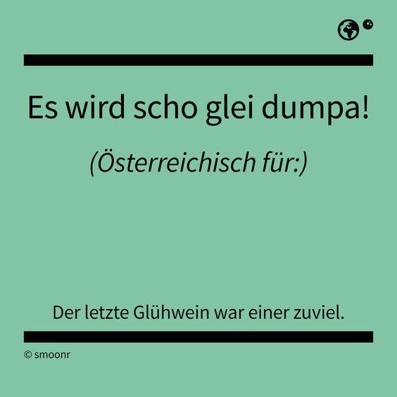Pin Von Benji Auf Osterreichische Redensarten Lustige Spruche Witzige Spruche Spruche