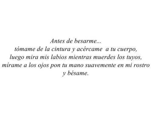 Antes de besarme...