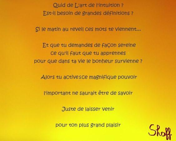 Quid de l'art de l'intuition?  par Shaff  Libérez tout votre potentiel hypnotiseur-paris.fr Tel : 06.68.32.84.06