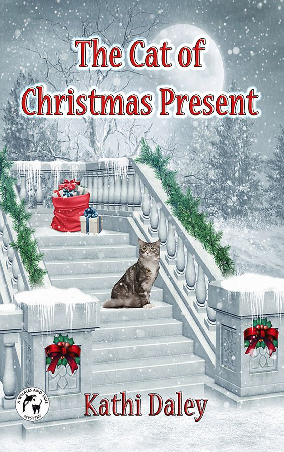 The Cat of Christmas Present from the Whales and Tails Cozy Mystery Series by…