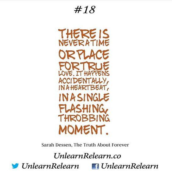 #SarahDessen #Love #truth #LCW #LifeChangingArt #LCA #LifeChangingWords #quote #quotes #instaquote #instadaily #instalove