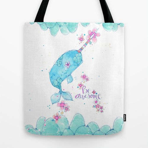 be awesome. a happy little narwhal. Tote Bag