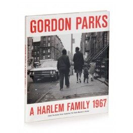 Gordon Parks, A Harlem Family 1967, 2012.   Gordon Parks: A Harlem Family 1967 honours the legacy and the work of late iconic artist and photojournalist Gordon Parks, who would have turned 100 on November 30, 2012.   http://tienda.circulodelarte.com/steidl-libros-de-fotografia/343-gordon-parks-a-harlem-family-1967-2012.html