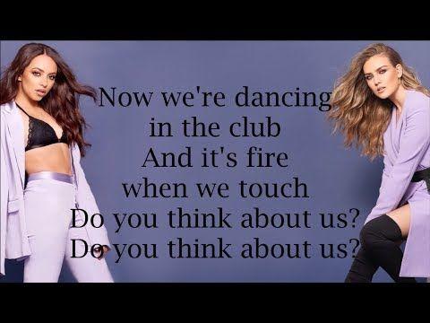 Little Mix Think About Us Lyrics Youtube Little Mix Lyrics Little Mix Music Lyrics