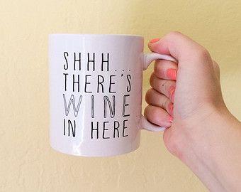 Tazza di caffè, Shhh... C'è il vino In divertenti Mug, tazza di vino,, Idea regalo unico