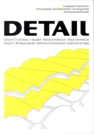 Detail 6 (2013): Massive Bauten. Solid forms of Constructions. Construction et masse. Construcciones macizas