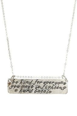 Be Kind Pendant Necklace. I need this