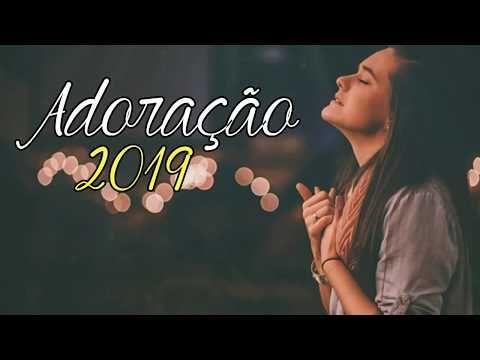 Melhores Hinos De Adoracao Em 2019 Musicas Gospel Top 20