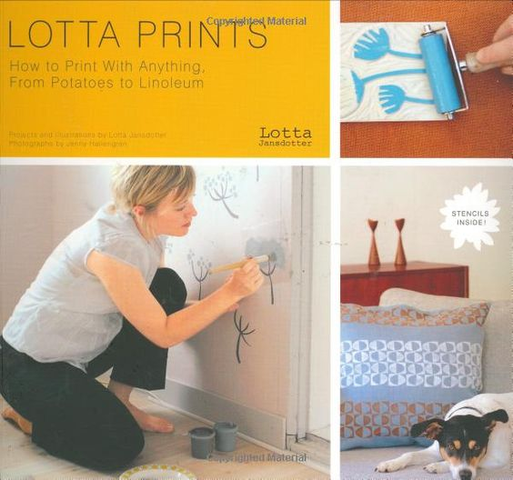 Lotta Prints: How to Print With Anything, from Potatoes to Linoleum: Amazon.fr: Lotta Jansdotter