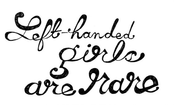 I'm proud to be a left handed girl