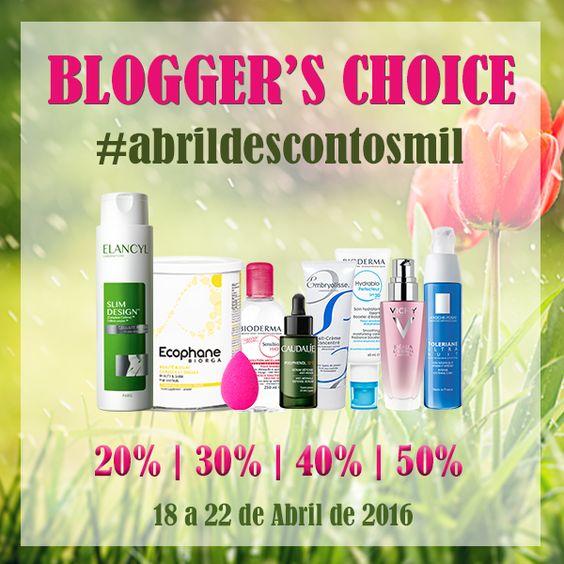 Amostras e Passatempos: Blogger's Choice #AbrilDescontosMil by Skin