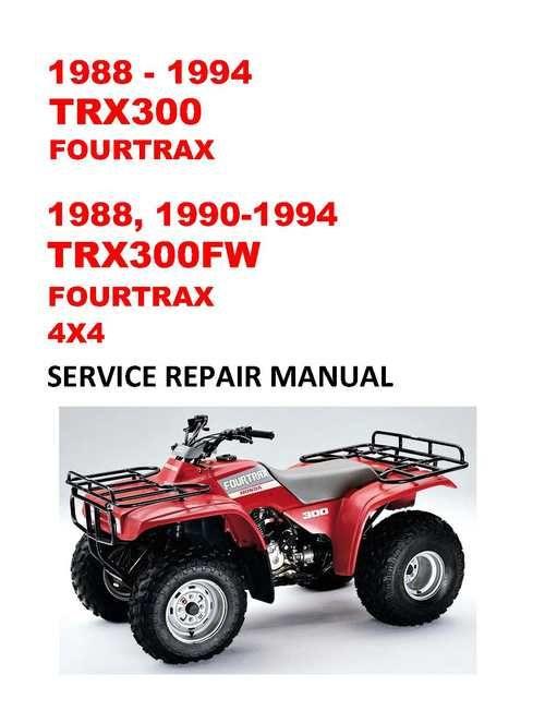 1988 1994 Trx300fw Fourtrax Service Repair Manual Workshop Repair Manuals Honda Service Repair