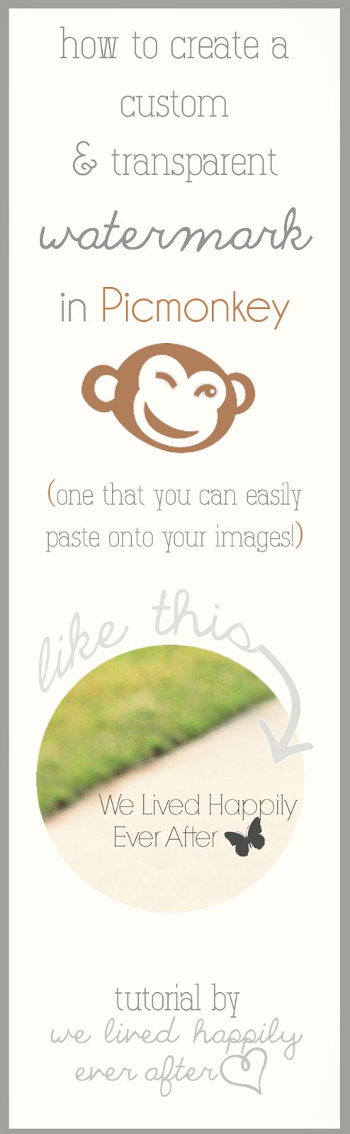 We Lived Happily Ever After: Use Picmonkey to make your own transparent, pasteable watermark