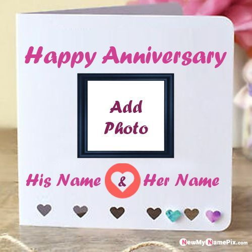 Write Name On Birthday Cake Greeting Cards Maker Profile Pics Newmynamepix C In 2020 Happy Anniversary Cards Anniversary Greeting Cards Happy Birthday Wishes Photos
