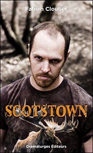 Joué près de cent fois par son auteur entre 2008 et 2015, le texte Scotstown a aussi été traduit en anglais et en allemand. Chaînon manquant entre le conte urbain et la conterie rurale, Scotstown est le premier recueil de l'auteur.