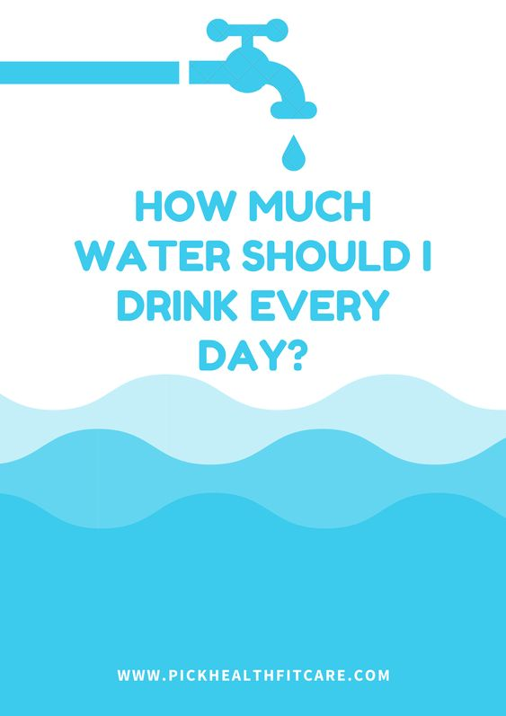 water consumption - how much water should i drink every day