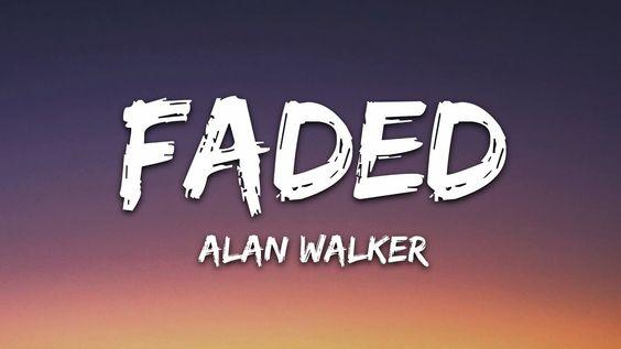 Alan Walker Faded Lyrics Faded Lyrics Faded Lyrics Alan Walker Alan Walker