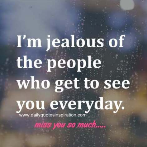 Quotes For Long Distance Love Unique Long Distance Love Quotes I'm Jealous Of The People Who Get To