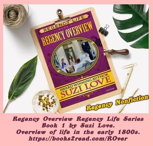 Regency Era Overview: Images, information and funny anecdotes give an overview of life in the early 1800s. #Regency #JaneAusten #BritishHistory #peerage