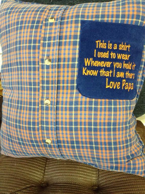 A shirt memory pillow made from a shirt of your loved one that is now an angel in heaven. Can be made for grandma or grandpa.                                                                                                                                                     More