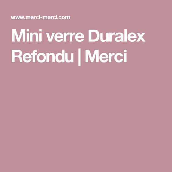 Mini verre Duralex Refondu | Merci