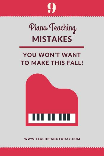 Avoid making these 9 piano teaching mistakes and start your year off with a heaping helping of success in your studio.