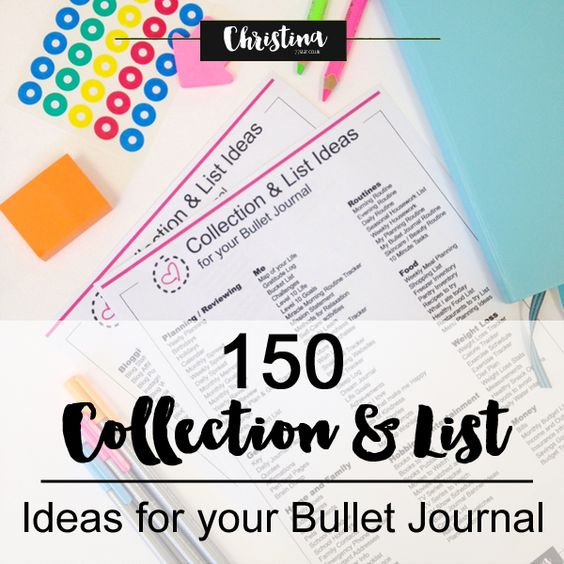 150 Ideas for Lists, Collections and Spreads you can create in your Bullet Journal in order to take it further from the basics. + FREE Printable www.christina77star.co.uk