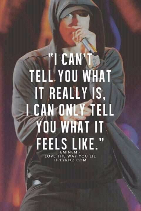 Love The Way You Lie Eminem Quotes Rapper Quotes Rap Quotes