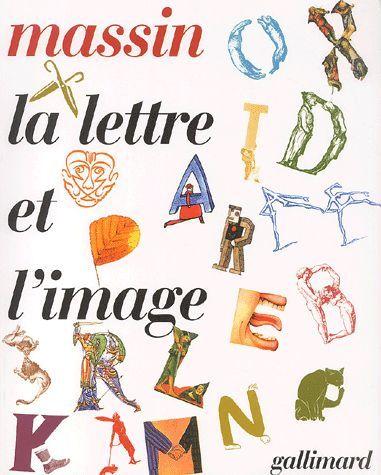 Robert Massin was born in 1925 La lettre et l'image 1970